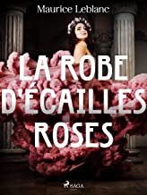 La Robe d'Écailles Roses (French Edition)