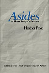 Asides: A Short Story Collection Kindle Edition