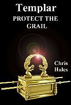 Templar, Protect the Grail (The Templar Legacy Book 3)