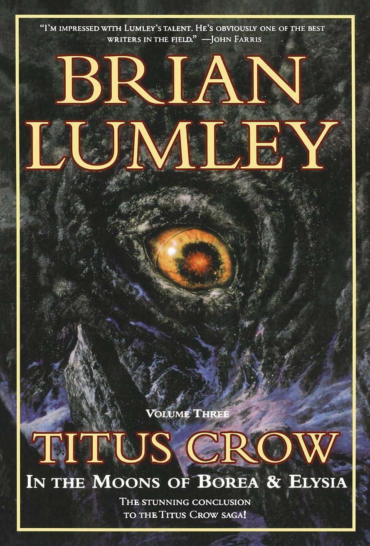 債務モットー何かTitus Crow, Volume 3: In The Moons of Borea, Elysia