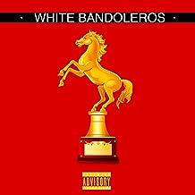 White Bandoleros