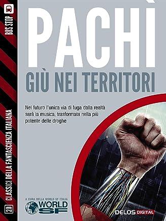 Giù nei territori (Classici della Fantascienza Italiana)