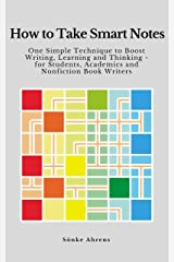 How to Take Smart Notes: One Simple Technique to Boost Writing, Learning and Thinking – for Students, Academics and Nonfiction Book Writers (English Edition) eBook Kindle
