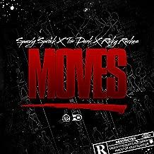 Moves ft Tim Dunk & Ricky Ruckus [Explicit]