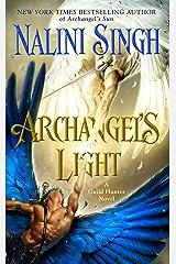 Archangel's Light (Guild Hunter Book 14) Kindle Edition