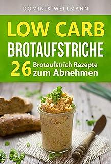 Low Carb Brotaufstriche - 26 Brotaufstrich Rezepte zum Abneh