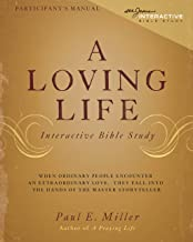A Loving Life Participant's Manual