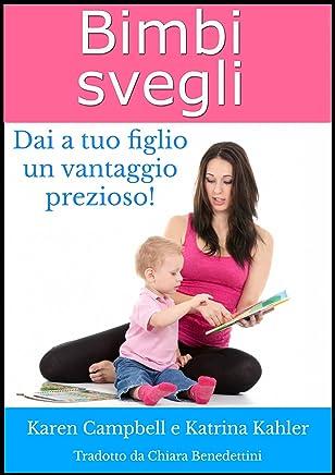 Bimbi Svegli - Dai a tuo figlio un vantaggio prezioso!