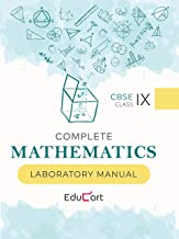 Complete Mathematics Laboratory Manual CBSE For Class 9