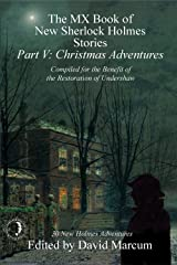 The MX Book of New Sherlock Holmes Stories Part V: Christmas Adventures Kindle Edition