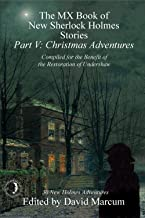 The MX Book of New Sherlock Holmes Stories Part V: Christmas Adventures