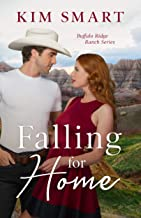 Falling For Home (Buffalo Ridge Ranch Series Book 1)