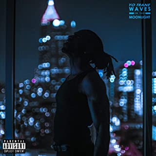 Waves In The Moonlight [Explicit]