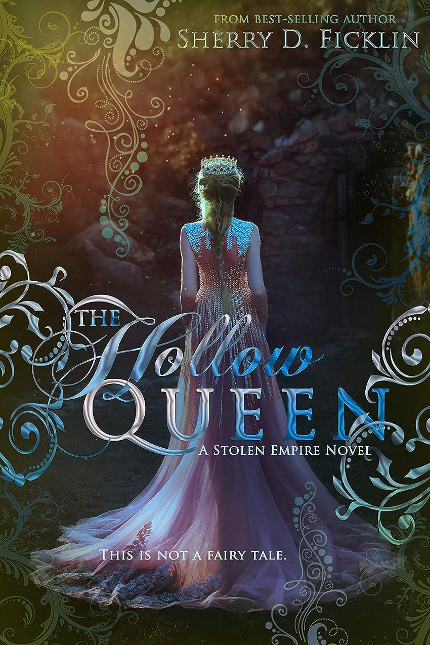 The Hollow Queen (Stolen Empire Book 5) (English Edition)