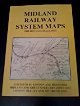 Midland Railway System Maps: Leicester to London and Branches (v. 3)