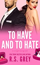 To Have and to Hate (English Edition)