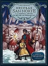 Nicolas San Norte y la batalla contra el Rey de las Pesadillas (Los Guardianes nº 1) (Spanish Edition)