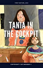 Tania in the Cockpit: Early Grade Non-fiction (English Edition)