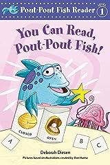 You Can Read, Pout-Pout Fish! (A Pout-Pout Fish Reader Book 4) Kindle Edition