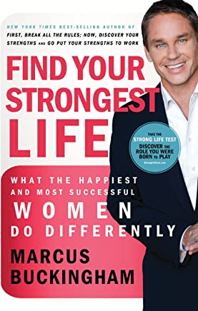 Find Your Strongest Life: What the Happiest and Most Successful Women Do Differently (English Edition)