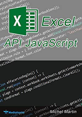 L'API JavaScript pour Excel (French Edition)