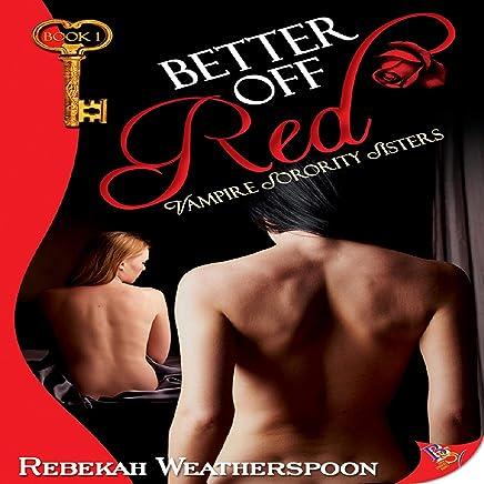 Better Off Red: Vampire Sorority Sisters, Book 1