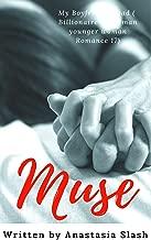 MUSE: MY BULLY BOYFRIEND'S DAD (Billionaire Older Man Younger Woman Romance Book 17)