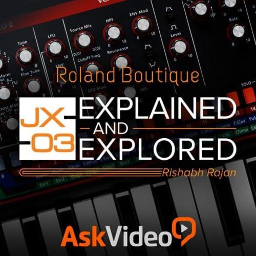 Roland Boutique JX-03 Course by Ask.Video 102