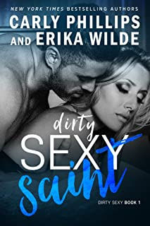 Dirty Sexy Saint (A Dirty Sexy Novel Book 1)