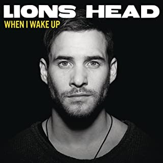 when i wake up lions head