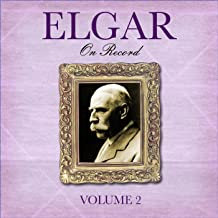 Elgar On Record, Vol. 2