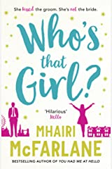 Who's That Girl?: The perfect smart, sassy, laugh out loud romcom! Kindle Edition