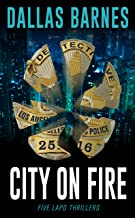 City On Fire: Five LAPD Thrillers (English Edition)