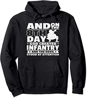 Veteran Hoodie And on the 8th Day God Created Infantry