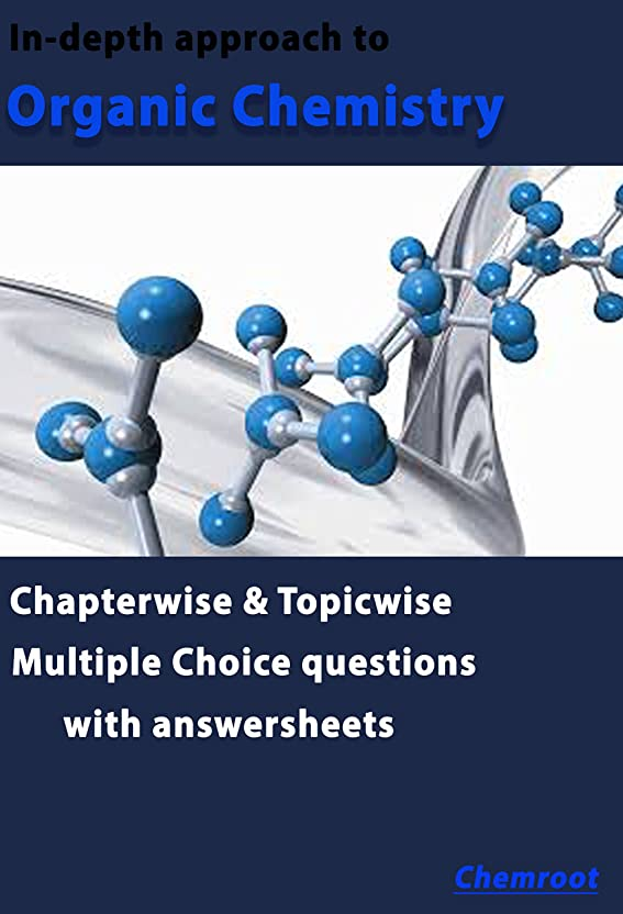 先からかうサミットIn-depth approach to Organic Chemistry: Organic Chemistry (English Edition)