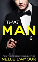THAT MAN 6: (The Anniversary Story) (English Edition)