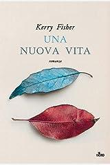 Una nuova vita (Italian Edition) Kindle Edition