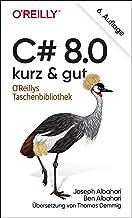 C# 8.0 – kurz & gut (German Edition)