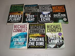 Chasing the Dime / The Lincoln Lawyer / The Concrete Blond / Angels Flight / Lost Light / The Overlook / The Black Echo