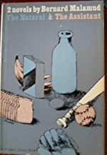Two Novels by Bernard Malamud: The Natural & The Assistant (The Modern Library, No.317)