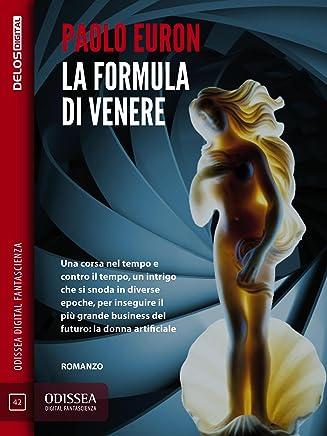 La formula di Venere (Odissea Digital Fantascienza)