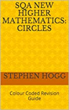 SQA New Higher Mathematics: Circles: Colour Coded Revision Guide