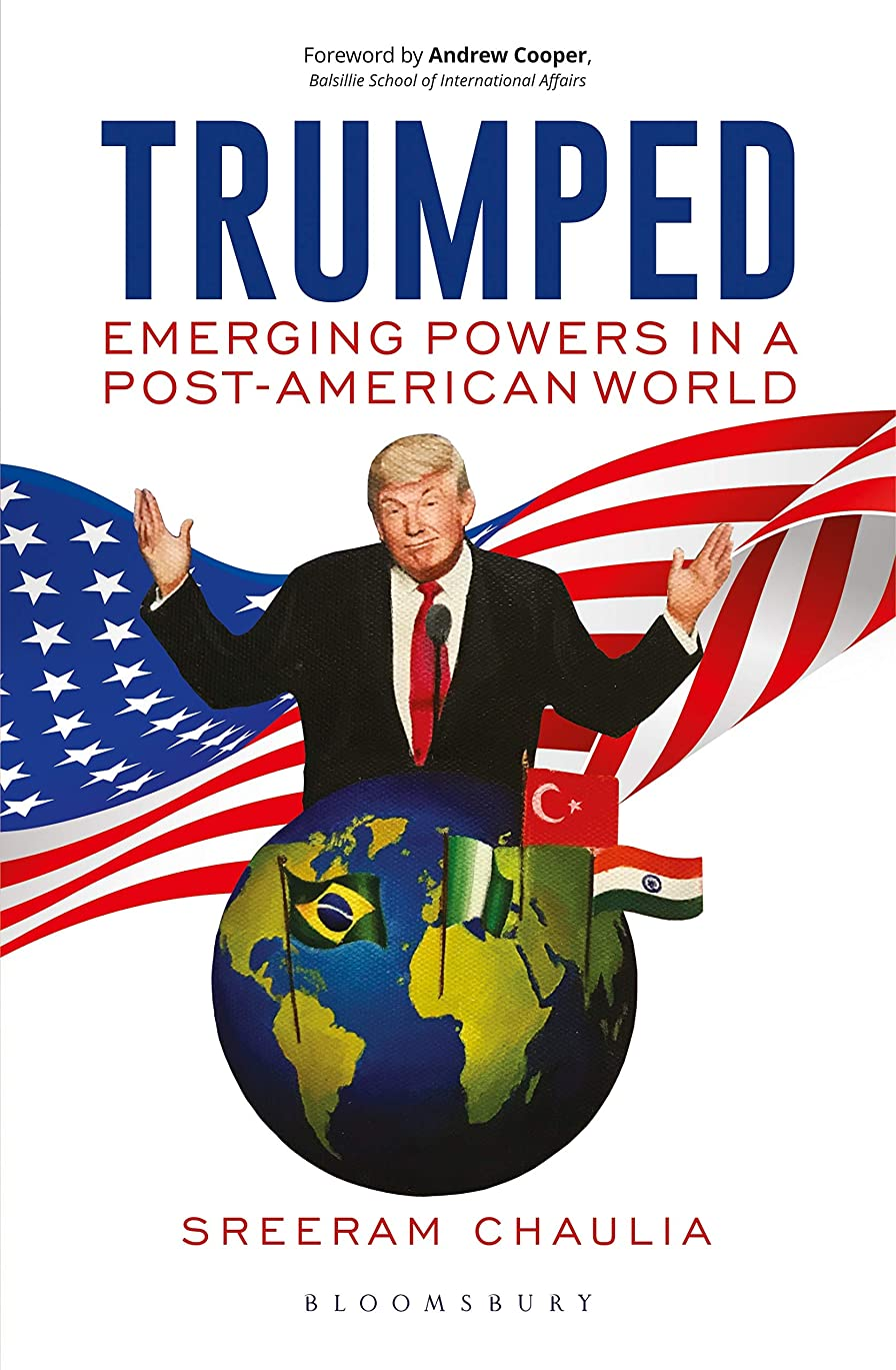 兵器庫承認するロードブロッキングTrumped: Emerging Powers in a Post-American World (English Edition)