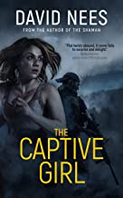 The Captive Girl: Book 3 in the Dan Stone Series