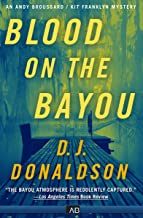 Blood on the Bayou (The Andy Broussard/Kit Franklyn Mysteries Book 2)