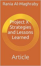 Project X - Strategies and Lessons Learned: Article