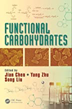 Functional Carbohydrates: Development, Characterization, and Biomanufacture