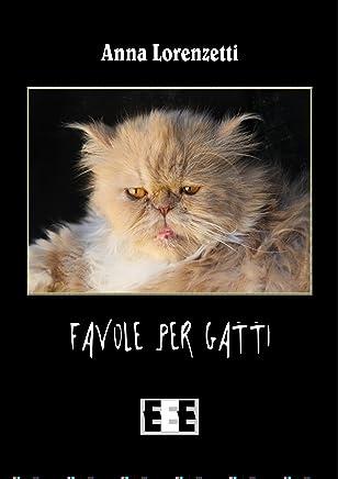 Favole per gatti (Raccontare Vol. 4)