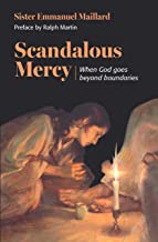 Scandalous Mercy: When God Goes Beyond the Boundaries