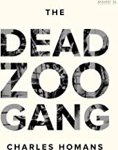 The Dead Zoo Gang (English Edition)